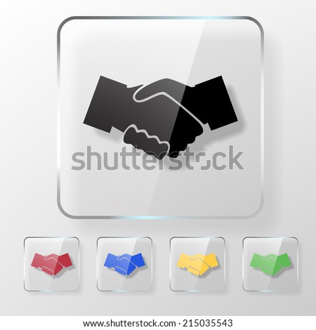 Hands shake icon on a transparent glossy square. Agreement concept. - stock vector