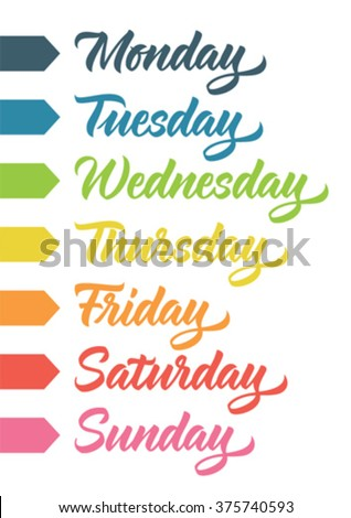 handwritten days of the week: monday, tuesday, wednesday, thursday, friday, saturday, sunday; calligraphy - stock vector