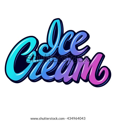 Handwritten lettering Ice Cream. Vector element  for labels, logos, badges, stickers or icons. Ice cream typographic for restaurant, bar, cafe, menu, ice cream or sweet shop. Graffiti style - stock vector