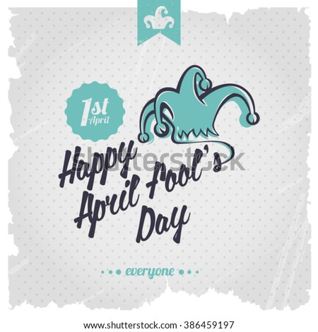 Happy April Fools' Day calligraphyc background. - stock vector