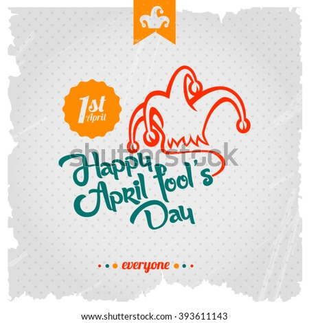 Happy April Fools' Day typographic background. - stock vector