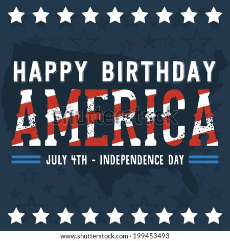 Happy Birthday America - Happy Independence Day Vector - July 4th - Fourth of July Vector - Stars - stock vector