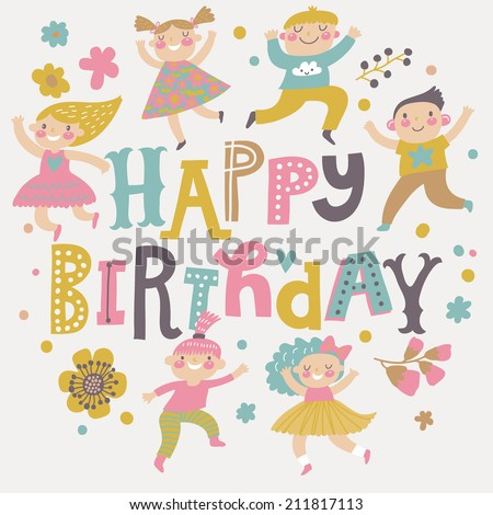 Happy birthday background. Group of children playing. Six funny kids in cartoon style. Bright childish holiday card in vector. Cute kids jumping and having fun - stock vector