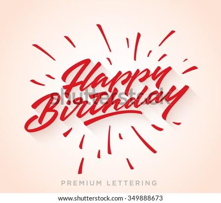 Happy Birthday Brush Script Style Hand lettering. Retro Vintage Custom Typographic Composition . Original Hand Crafted Design. Calligraphic Phrase. Original Drawn Vector Illustration. - stock vector
