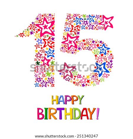 Happy birthday card. Celebration background with number fifteen, firework and place for your text. Vector illustration  - stock vector