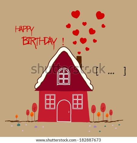 happy birthday card, Warm home - stock vector