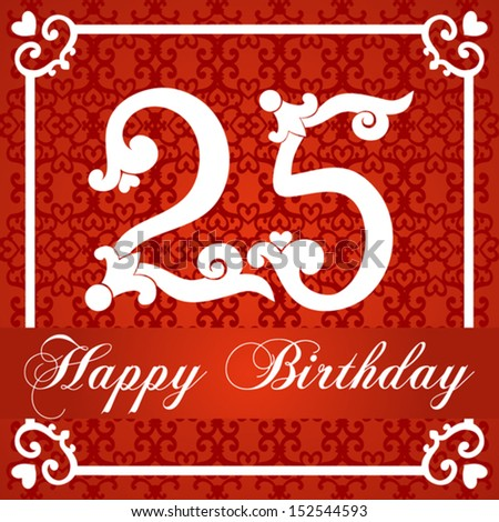 Happy birthday card with number twenty five. vector illustration - stock vector