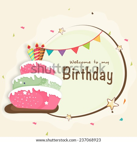 Happy Birthday celebration Invitation card design with party flag, delicious cake and space for your wishes. - stock vector