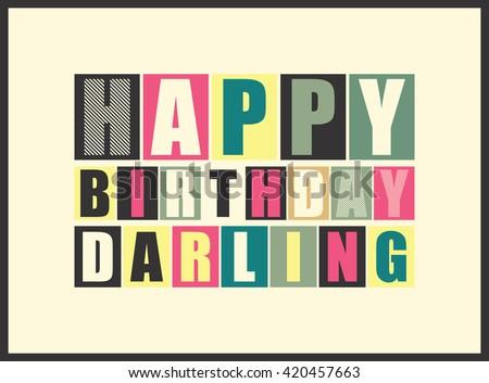 Happy birthday Darling. Vector illustration - stock vector
