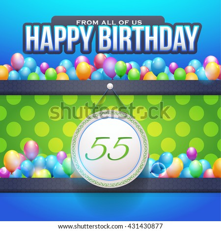 Happy Birthday Design, Age 55 Concept Greeting Card Template - stock vector