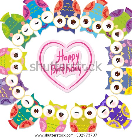 happy birthday, Funny colorful owls on white background card template. Vector - stock vector
