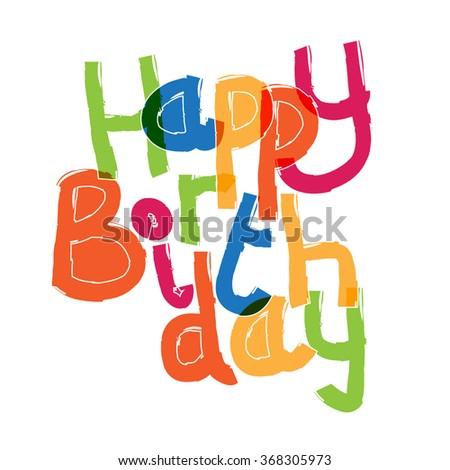 Happy birthday greeting - stock vector