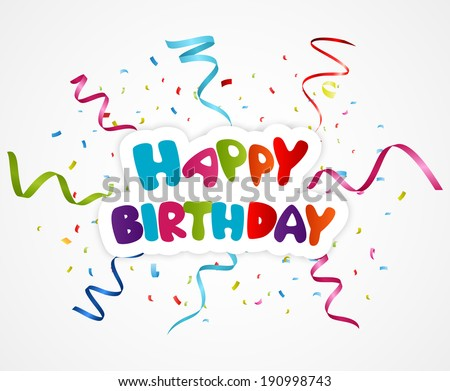 Happy birthday greeting card with ribbon and confetti  - stock vector