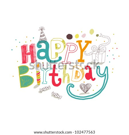 Happy birthday greetings. Vector drawing. - stock vector