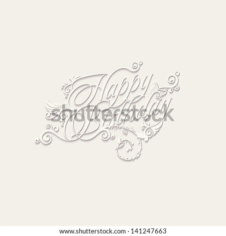 HAPPY BIRTHDAY hand lettering - stock vector