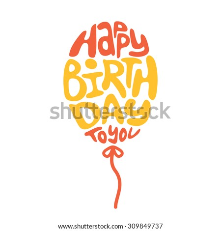 Happy birthday lettering. Holiday text and decorations. Vector element isolated on white. - stock vector