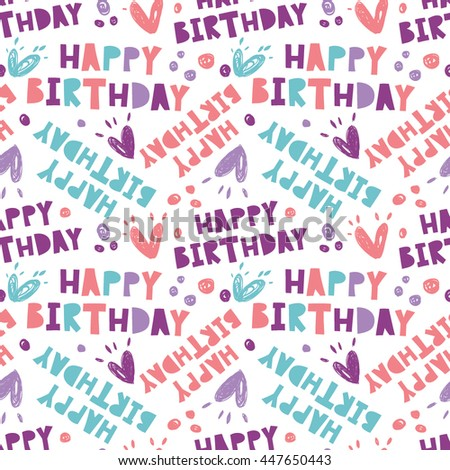 Happy Birthday. Seamless pattern with the letters. - stock vector