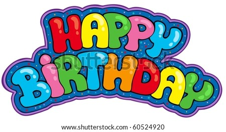 Happy birthday sign - vector illustration. - stock vector