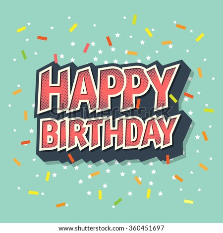 Happy Birthday. Text Speech Bubble Background. - stock vector