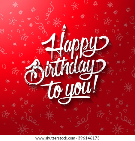 Happy birthday to you lettering text. - stock vector