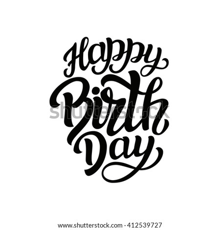 Happy Birthday typography text. Hand lettering  template isolated on white. For Birthday posters, cards, prints, balloons, party, cake decor. Vector   - stock vector