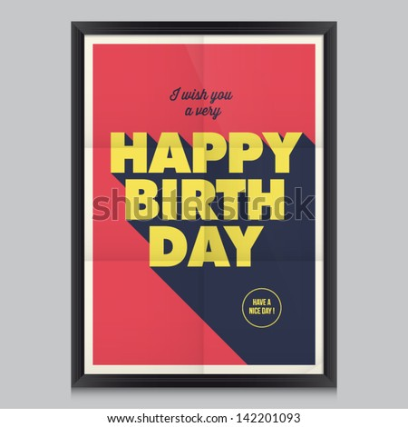 Happy birthday, vintage retro poster background with paper texture, frame and colors editable. - stock vector