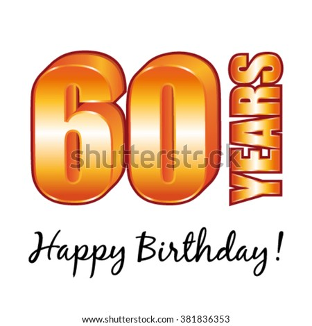 Happy birthday. 60 years old vector greeting card. - stock vector