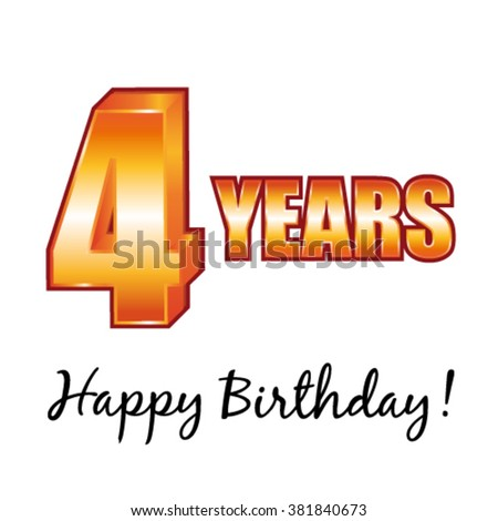 Happy birthday. 4 years old vector greeting card. - stock vector