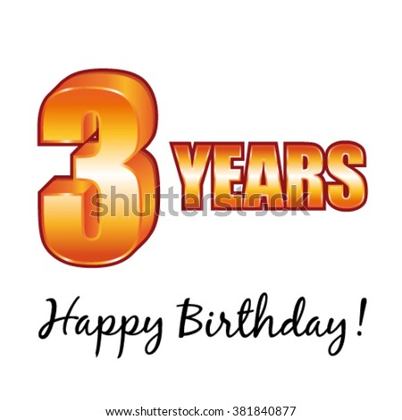 Happy birthday. 3 years old vector greeting card. - stock vector