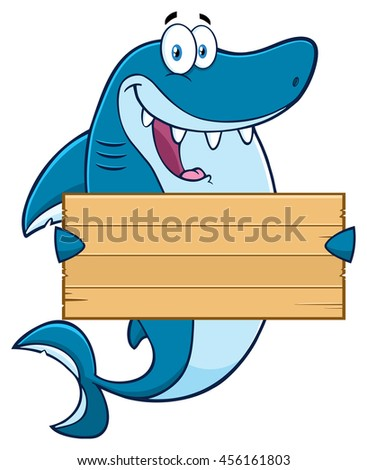 Happy Blue Shark Cartoon Mascot Character Holding A Wooden Blank Sign. Vector Illustration Isolated On White Background - stock vector