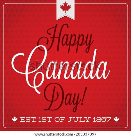 Happy Canada Day retro card in vector format. - stock vector