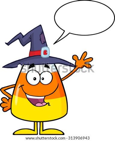 Happy Candy Corn Cartoon Character With A Witch Hat Waving. Vector Illustration Isolated On White With Speech Bubble - stock vector