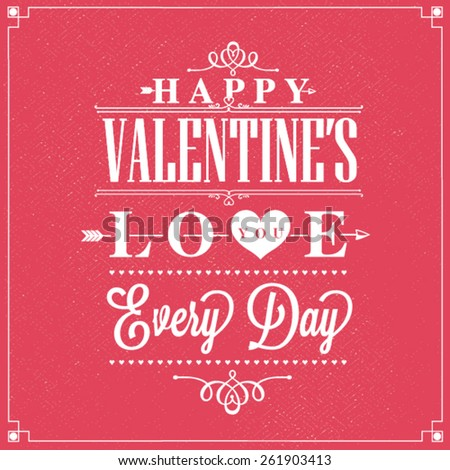 Happy Day, Love you every day design - stock vector