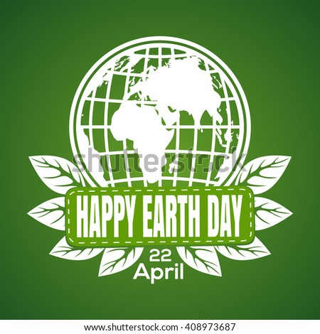 Happy Earth Day logo icon on a green background.  Earth Day poster with earth globe symbol, foliage and greeting inscription. Vector illustration - stock vector