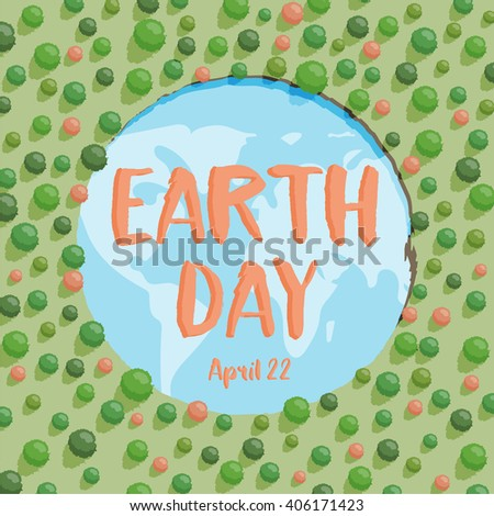 Happy Earth day on April 22. Green Planet concept with forest and river. Vector illustration. - stock vector