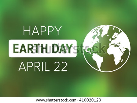 Happy Earth Day on April 22 poster display or greeting card vector illustration - stock vector