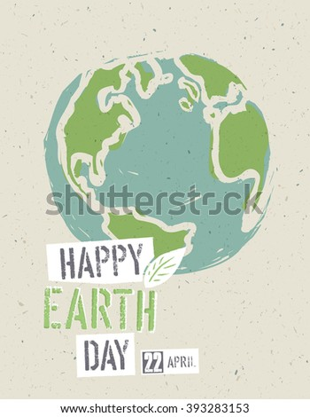 Happy Earth Day Poster. Earth on the recycled paper texture. 22 April - stock vector