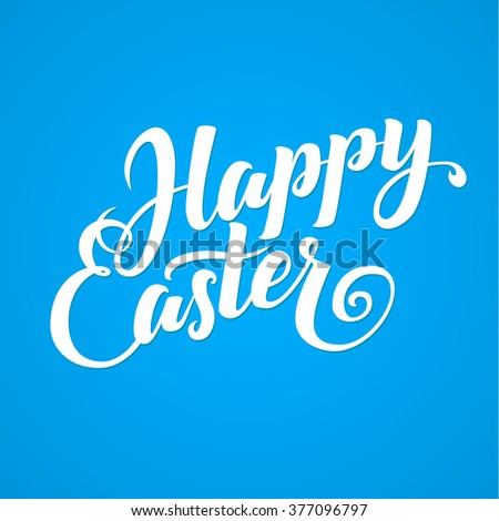 Happy Easter Calligraphy Card. Hand Lettering - Handmade Illustration - stock vector