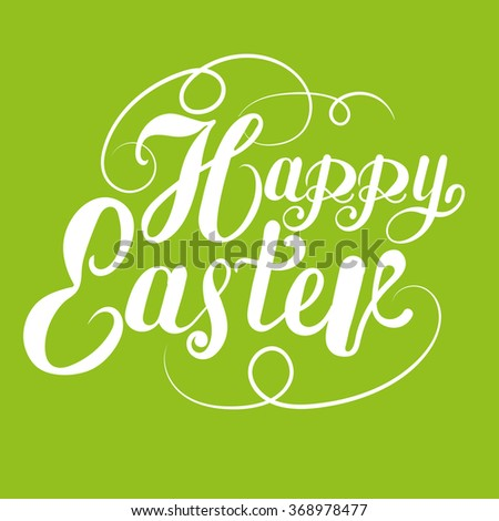 Happy easter, easter sunday, text, design template, graphic design, easter holiday, easter ideas, easter message, easter day, easter decorations, easter card, green color, vector - stock vector