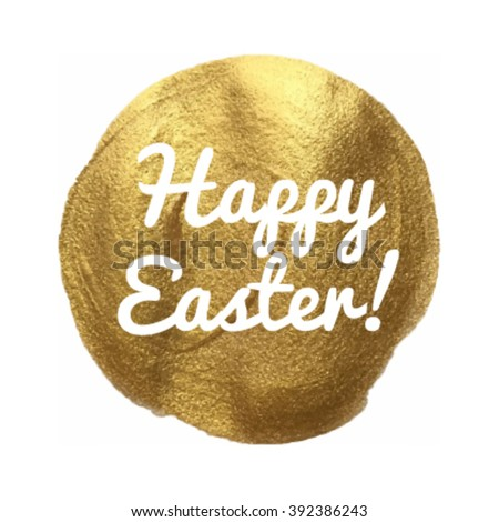 Happy Easter gold vector illustration hand drawn circle icon, written text - stock vector