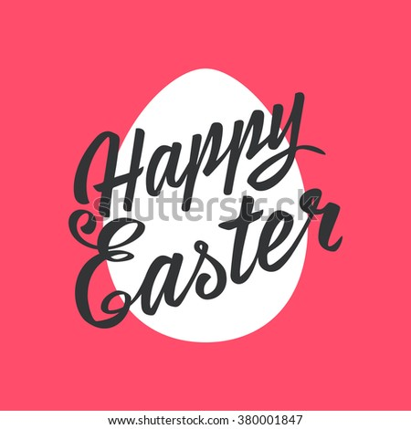 Happy Easter greeting Card, hand-drawing Lettering, egg on color background. Vector Typography Inscription - stock vector
