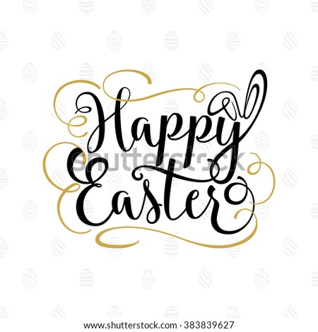 Happy Easter Hand Lettering Calligraphic Background - stock vector