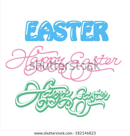 Happy Easter hand lettering - handmade calligraphy; scalable and editable vector illustration - stock vector