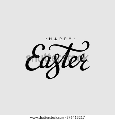 Happy Easter lettering card. Hand drawn lettering poster for Easter. Vector illustration. Happy Easter typography background. - stock vector
