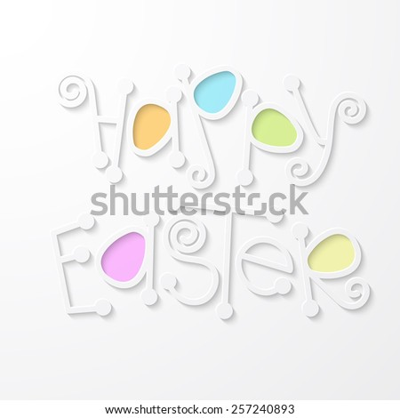 Happy easter lettering. Cute Happy easter text with colored eggs for your design.   - stock vector