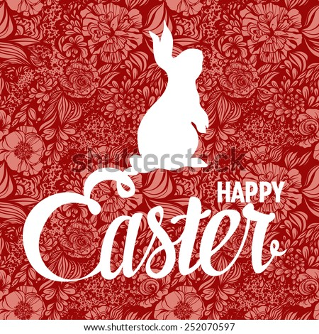 Happy Easter ornate lettering greeting card with floral background - stock vector