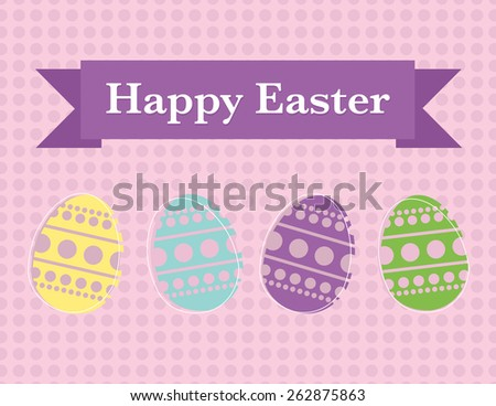 Happy easter poster with decorated eggs on pink - stock vector