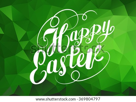 Happy easter, text, design template, easter holiday, easter sunday, easter day, easter weekend, graphic design, lettering design, green color, vector  - stock vector