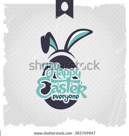 Happy Easter Typographical Background With Bunny Ears - stock vector