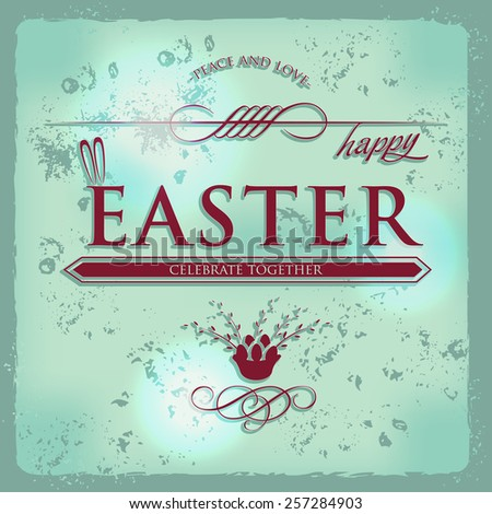 Happy Easter Typographical grunge vintage retro Background - stock vector